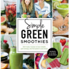 Thumbnail image for Simple Green Smoothies and a Cookbook #Giveaway
