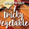 Thumbnail image for How to Cut 7 Tricky Vegetables