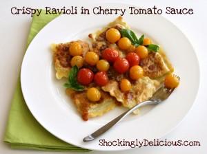 Crispy Ravioli in Cherry Tomato Sauce | www.ShockinglyDelicious.com
