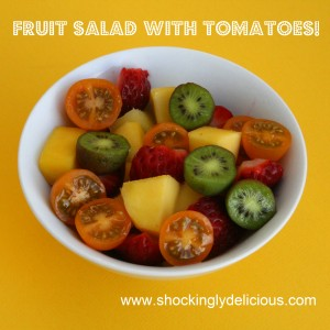 Fruit Salad with Tomatoes on ShockinglyDelicious