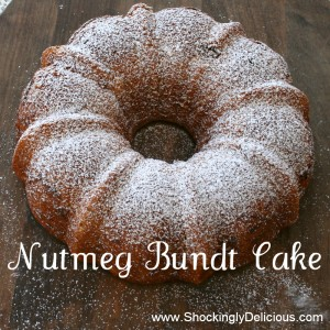 Nutmeg Bundt Cake on ShockinglyDelicious.com. Recipe here: http://www.shockinglydelicious.com/?p=9686