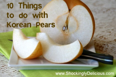 10 things to do with Korean Pears. Go here: http://www.shockinglydelicious.com/?p=10182