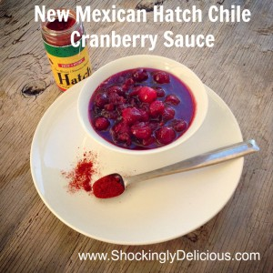 New Mexican Hatch Chile Cranberry Sauce. Recipe here: https://www.shockinglydelicious.com/?p=10411