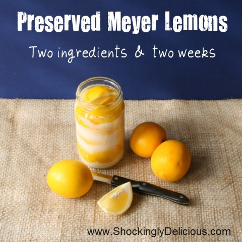 Preserved Meyer Lemons -- 2 ingredients & 2 weeks! Recipe here: https://www.shockinglydelicious.com/?p=10805