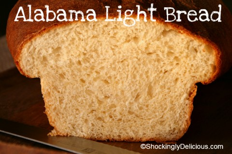 Alabama Light Bread on Shockingly Delicious. Recipe: http://www.shockinglydelicious.com/?p=11099