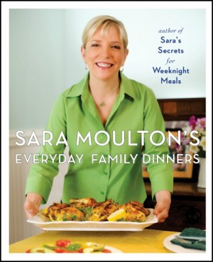 Sara Moulton's Everday Family Dinners