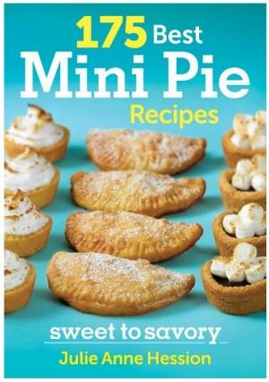 175 best mini pie recipes on Shockingly Delicious