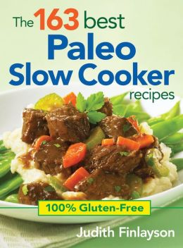 The163-BestPaleoSlowCookerRecipes
