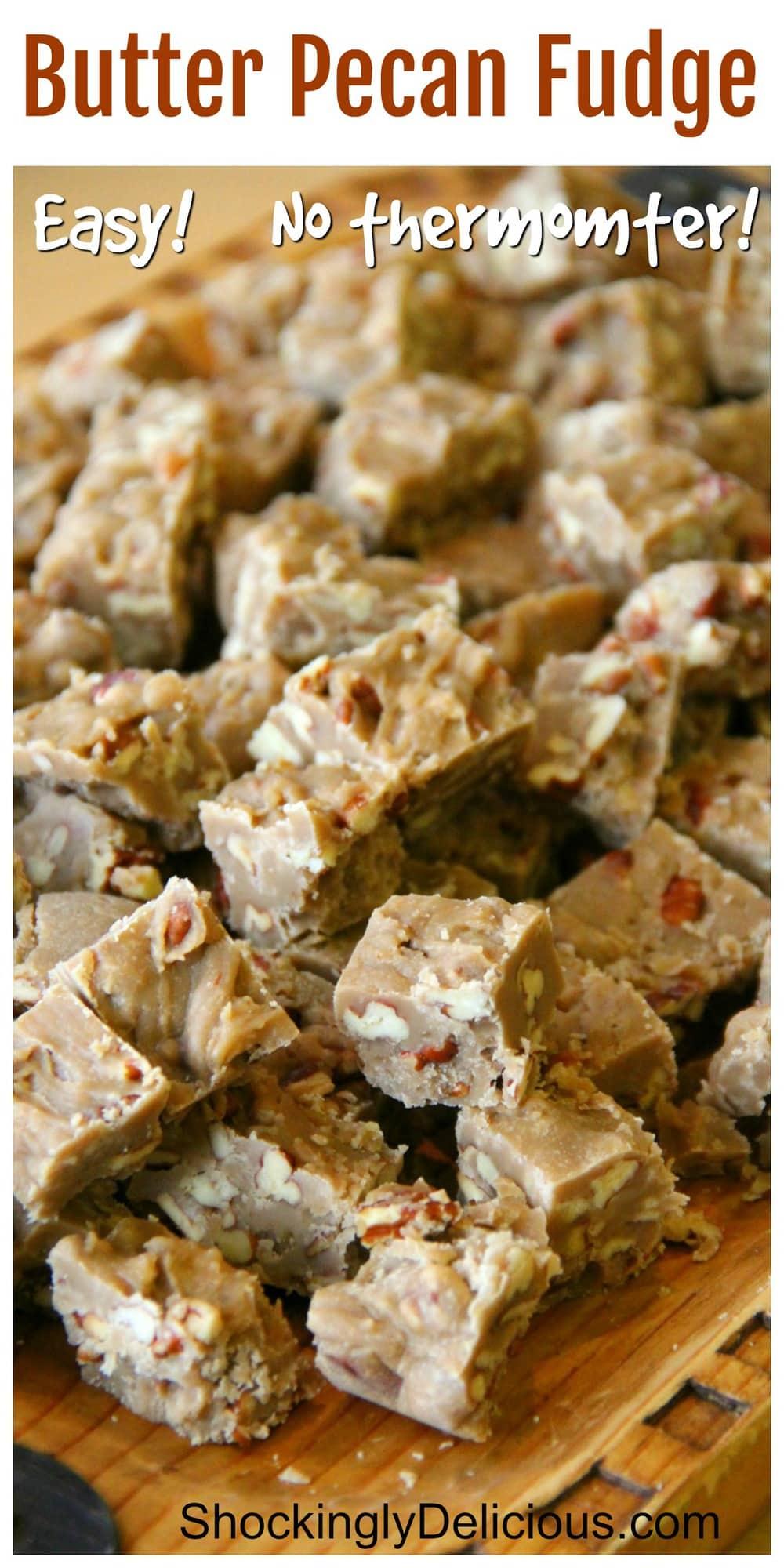 Butter Pecan Fudge Recipe on ShockinglyDelicious.com