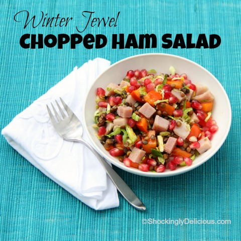 Winter Jewels Healthy Chopped Ham Salad on the blog Shockingly Delicious