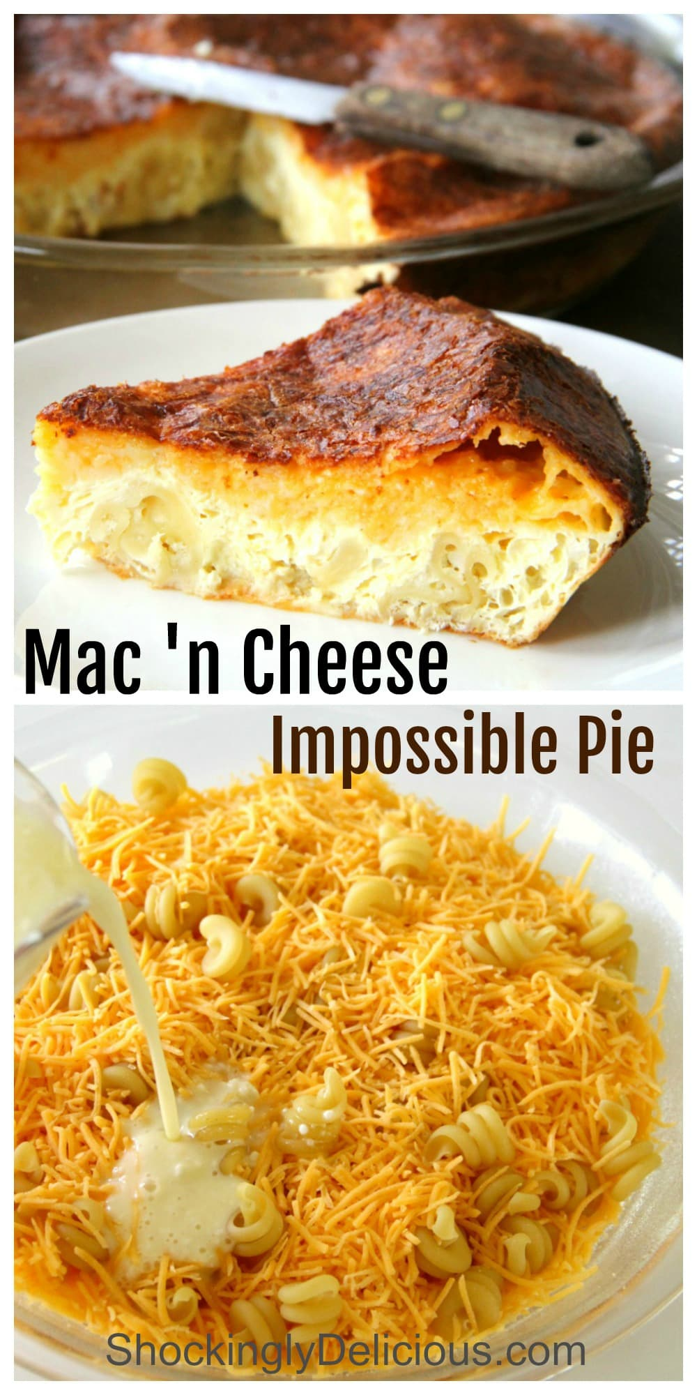 Wedge of Mac n Cheese Impossible Pie and a photo showing how to assemble it