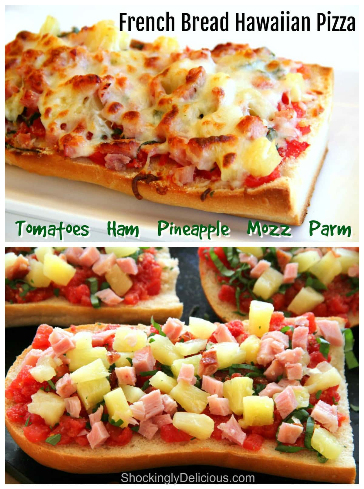 2 photos of French Bread Hawaiian Pizza, one being assembled, one baked