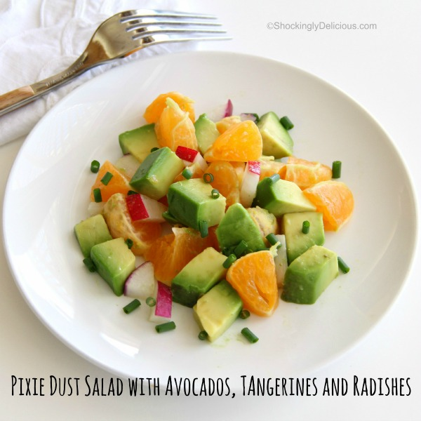 Pixie Dust Salad with Avocados, Pixie Tangerines and Radishes | www.ShockinglyDelicious.com