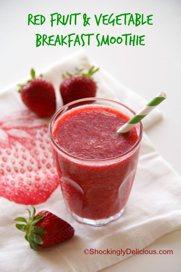 Red Fruit and Vegetable Breakfast Smoothie | www.ShockinglyDelicious.com