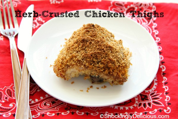 Herb-Crusted Chicken Thighs | www.ShockinglyDelicious.com