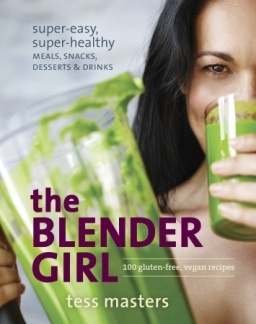 The Blender Girl Cookbook on Shockingly Delicious