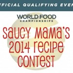 Saucy Mama's 2014 Recipe Contest
