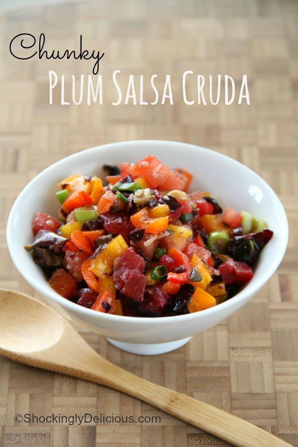 Chunky Plum Salsa Cruda | ShockinglyDelicious.com