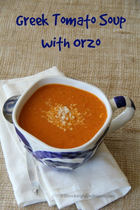 Greek Tomato Soup with Orzo | ShockinglyDelicious.com