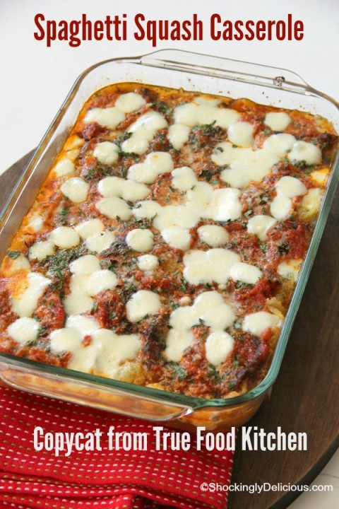 Spaghetti Squash Casserole from True Food Kitchen| ShockinglyDelicious.com