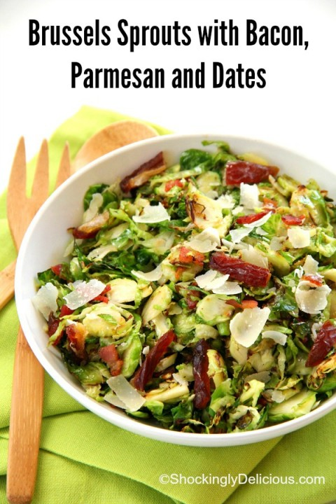 Brussels Sprouts with Bacon, Parmesan and Dates | Thanksgiving Brussels Sprouts Side Dish Recipe | ShockinglyDelicious.com