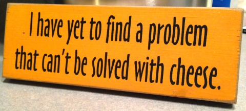 Cheese solves problems