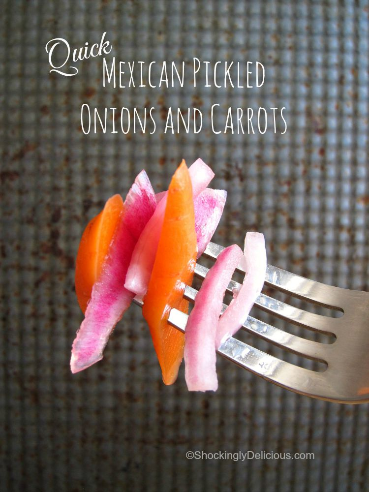 Easy and Quick Mexican Pickled Onions and Carrots | Mexican Restaurant Pickled Vegetables Recipe | ShockinglyDelicious.com