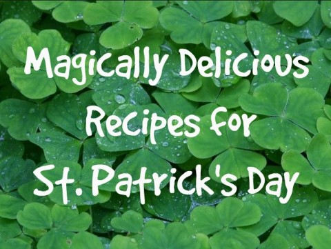 Magically Delicious Recipes for lads and laddies to make for St. Patrick's Day -- naturally greeen, and lots of potatoes! on ShockinglyDelicious.com