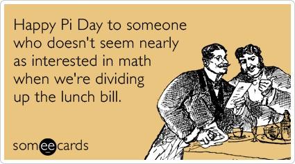 Pi Day ecard lunch bill
