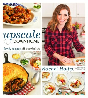 Book cover for upscale-downhome-cookbook-by-rachel-hollis