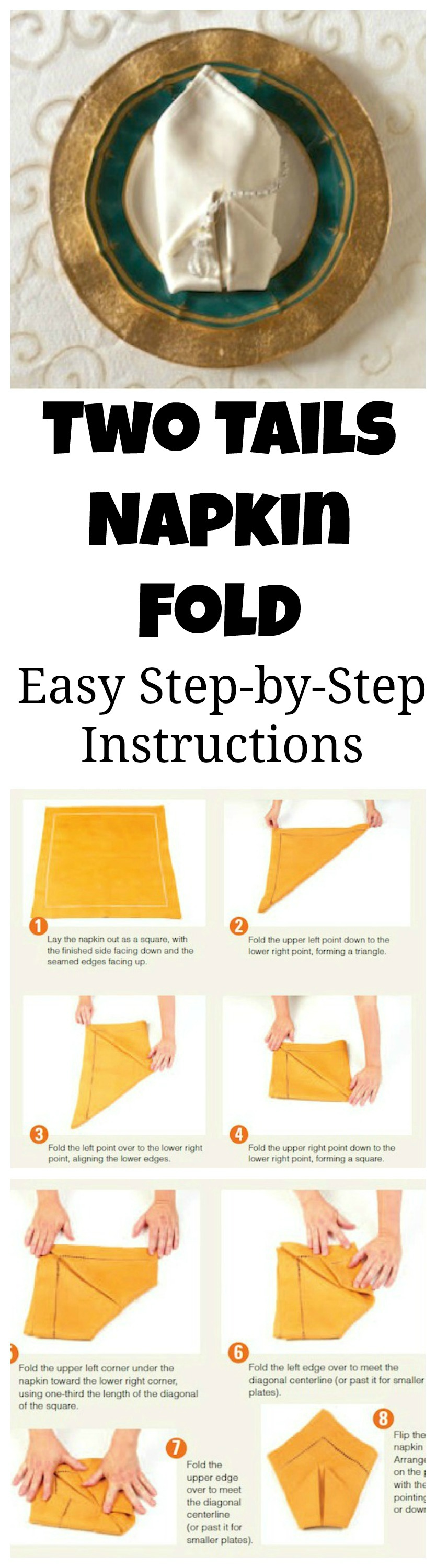 How To Fold Your Napkins For Thanksgiving Easy Two Tails Napkin Table