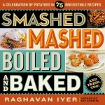 Cover of the cookbook SMASHED MASHED BOILED AND BAKED AND FRIED TOO!