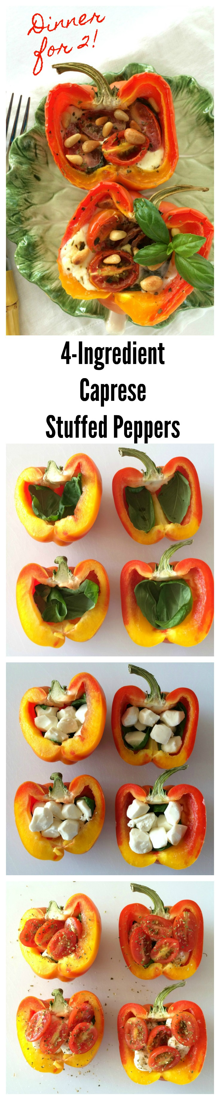 Long Pinterest collage showing how to make 4-ingredient Caprese Stuffed Peppers Dinner for 2 on ShockinglyDelicious.com
