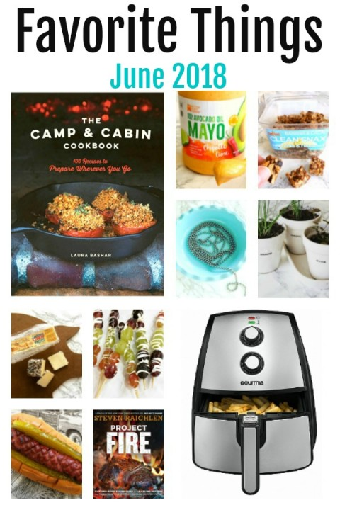 Collage of Favorite Things for June 2018 on ShockinglyDelicious.com