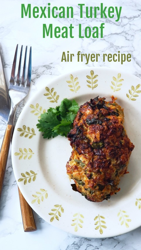 Mexican Turkey Meat Loaf in the Air Fryer pinterest image on ShockinglyDelicious.com