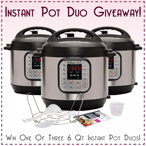 Instant Pot Giveaway | 3 people will win an Instant Pot Duo 6-Quart | Shockingly Delicious