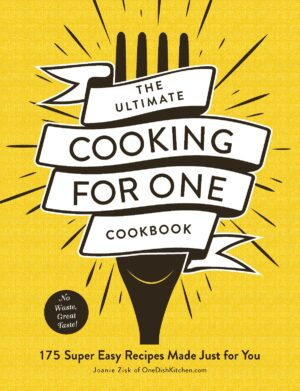 Ultimate Cooking for One Cookbook cover