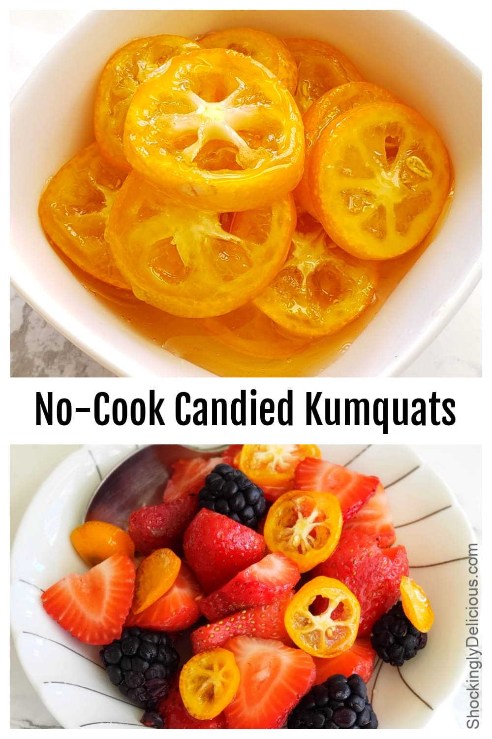No-Cook Candied Kumquat recipe on ShockinglyDelicious.com