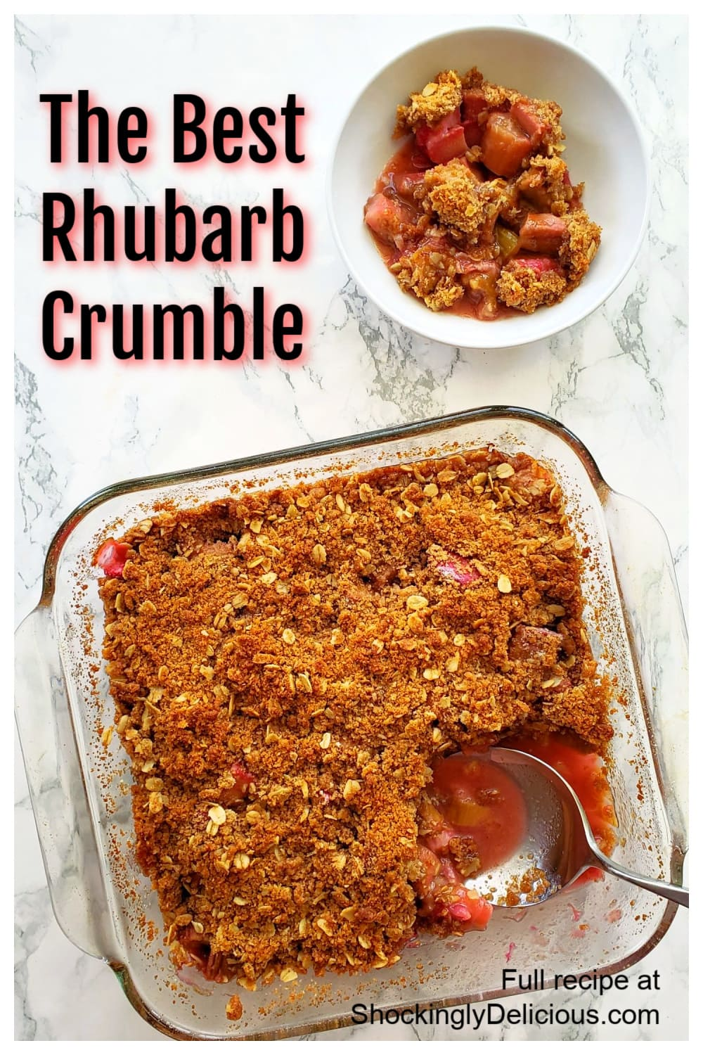 A white bowl of rhubarb crumble at the top with a glass baking dish of it at the bottom with the title superimposed over the photoom