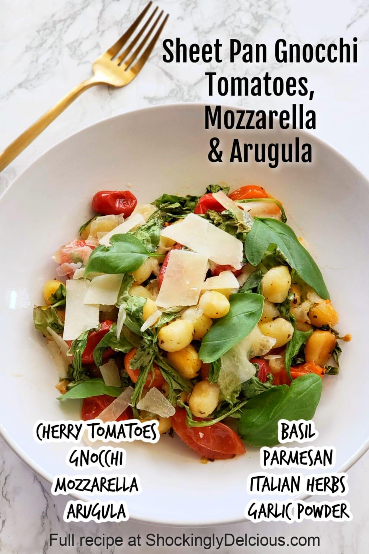 Sheet Pan Gnocchi with Cherry Tomatoes, Mozzarella and Arugula easy recipe on ShockinglyDelicious.com